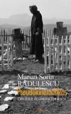 Marian Rădulescu - Pseudokinematikos 1. Fals tratat de cinema românesc