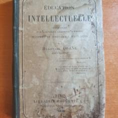 carte din anul 1881-educatie intelectuala- in limba franceza