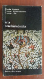 Arta conchistadorilor- Claude Arthaud, Francois Hebert-Stevens, Francois Cali