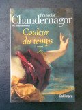 FRANCOISE CHANDERNAGOR - COULEUR DU TEMPS  (2004)