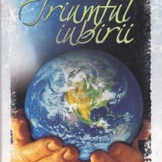 Triumful iubirii (Ed. Viata si sanatate)