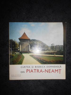 I. SIMANSCHI - CURTEA SI BISERICA DOMNEASCA DIN PIATRA NEAMT foto