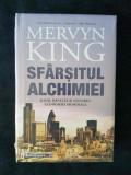 Sfarsitul alchimiei. Banii, bancile si viitorul economiei mondiale – Mervyn King