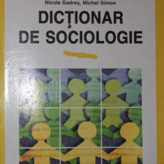 DICTIONAR DE SOCIOLOGIE - GILLES FERREOL