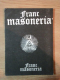 FRANCMASONERIA VOL I de RADU COMANESCU , EMILIAN M. DOBRESCU , 1991