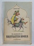DIN NAZDRAVANIILE LUI NASTRATIN HOGEA de ANTON PANN , Bucuresti 1990 , CONTINE ILUSTRATII DE EUGEN TARU