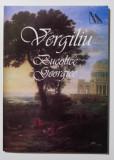 Vergiliu - Bucolice. Georgice (Mondero, 2008)