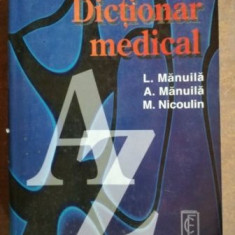 Dictionar medical- L. Manuila, A. Manuila