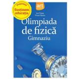 Olimpiada de fizica - Gimnaziu | Victor Stoica, Ion Toma