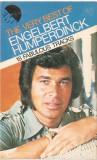 Caseta Engelbert Humperdinck - The Very Best Of, originala, caseta de colectie