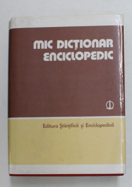 MIC DICTIONAR ENCICLOPEDIC , EDITIA A TREIA , 1986