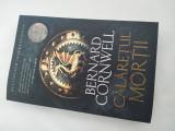 # Seria 'Ultimul Regat', volumul II. Călărețul morții - Bernard Cornwell