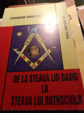DE LA  STEAUA LUI DAVID LA STEAUA LUI ROTSCHILD - IERONIM HRISTEA, 2004,547 PAG