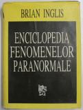 ENCICLOPEDIA FENOMENELOR PARANORMALE de BRIAN INGLIS