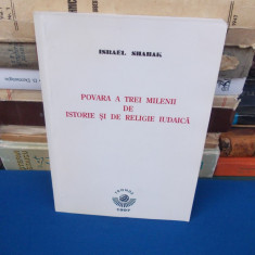ISRAEL SHAHAK - POVARA A TREI MILENII DE ISTORIE SI DE RELIGIE IUDAICA , 1997