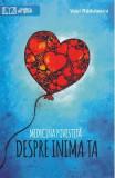 Medicina povestita despre inima ta - Vasi Radulescu