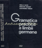 Gramatica Practica A Limbii Germane - Emilia Savin, Basilius Abager