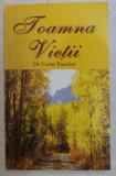 TOAMNA VIETII de VICTOR PAUCHET , 2005