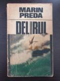 DELIRUL - Marin Preda (editura Cartea Romaneasca)