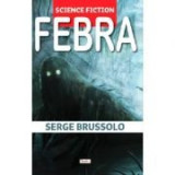 Febra - Serge Brusollo