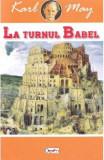 La turnul Babel - Karl May