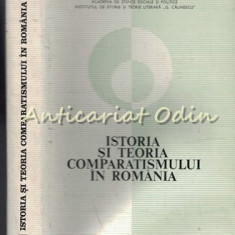 Istoria Si Teoria Comparatismului In Romania - M. Bucur, B. Capesius - T.: 3000