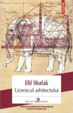 Cumpara ieftin Ucenicul arhitectului/Elif Shafak