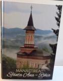 MANASTIREA SFANTA ANA - ROHIA de MACARIE MOTOGNA , 2016