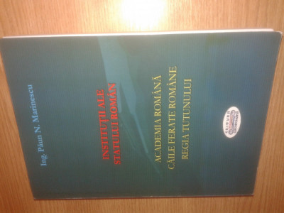Institutii ale statului roman - Academia. Caile Ferate. Tutunul - Paun Marinescu foto