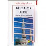 Identitatea araba - Istorie, limba, cultura