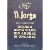 Istoria romanilor din Ardeal si Ungaria - N. Iorga