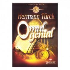 Omul genial - Hermann Turck