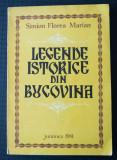 Simion Florea Marian - Legende istorice din Bucovina (il: Maria Luiza Diaconescu
