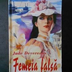 JUDE DEVEREAUX - FEMEIA FALSA