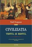 Civilizaţia. Vestul şi Restul