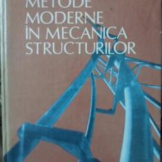 METODE MODERNE IN MECANICA STRUCTURILOR - C. PACOSTE, V. STOIAN, D. DUBINA