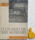 Cetati dacice din sudul Transilvaniei I. Berciu, M. Macrea, N. Lupu, Oct. Floca
