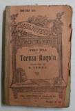 TEREZA RAQUIN de EMILE ZOLA , EDITIE INTERBELICA