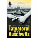 Tatuatorul de la Auschwitz. Heather Morris