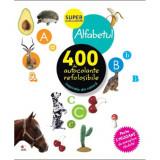 Alfabetul. 400 de autocolante refolosibile - Ed. Litera