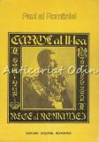 Carol Al II-lea, Rege Al Romaniei - Paul Al Romaniei