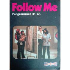 Follow Me. Programmes 31-45
