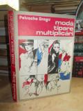 PETRACHE DRAGU - MODA , TIPARE , MULTIPLICARI , 1986