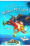 Uimitoarele aventuri ale lui Wilbur Mccloud: O vanatoare furtunoasa - Andreas Karlstrom