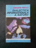 CONSTANTIN PORTELLI - DIALECTICA INFORMATIONALA A NATURII