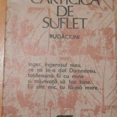 Carticica de suflet. Rugaciuni 1990