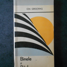 ION GRIGORAS - BINELE SI RAUL
