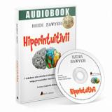 Cumpara ieftin Hiperintuitivii. 7 trasaturi ale emisferei drepte ce pot schimba viata persoanelor intuitiv-senzitive/Heidi Sawyer, ACT si Politon