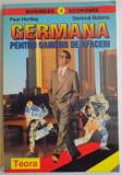 GERMANA PENTRU OAMENII DE AFACERI de PAUL HARTLEY, GERTRUD ROBINS, 1997