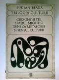 Lucian Blaga - Trilogia culturii